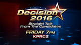 Decision 2016: Straight Talk from the Candidates