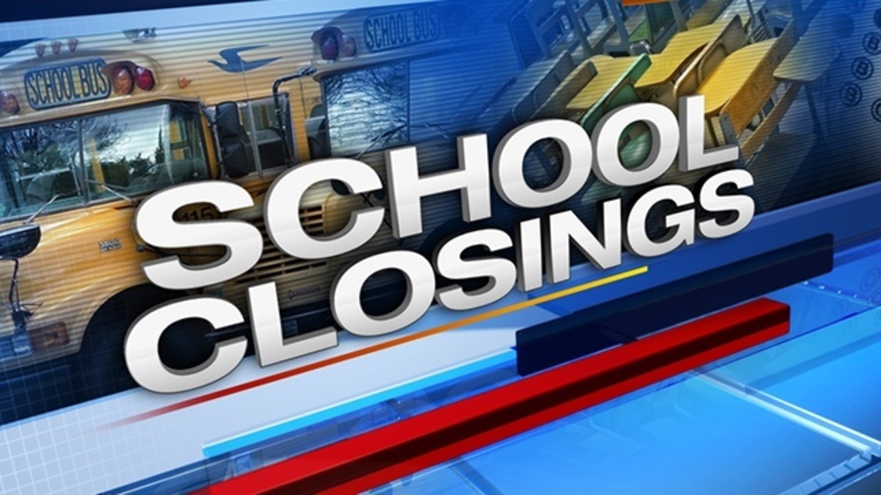 School Closings, Delays Due To Severe Weather