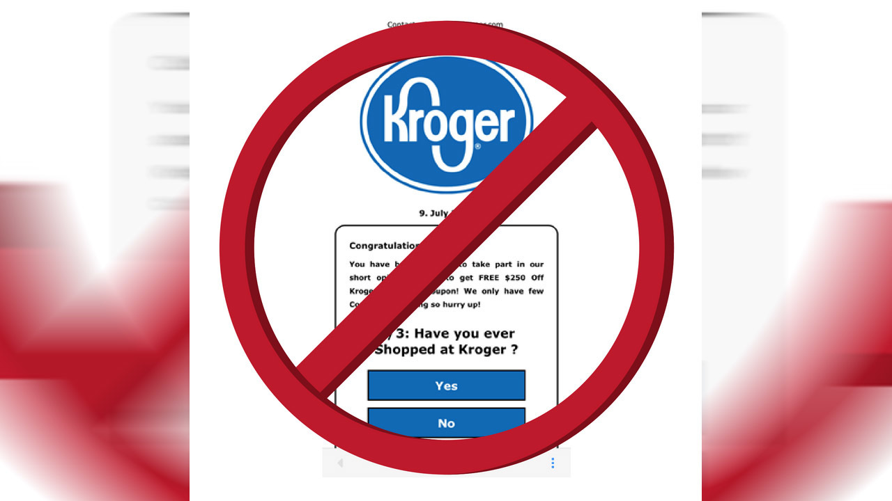 Kroger warns of fake coupon circulating online
