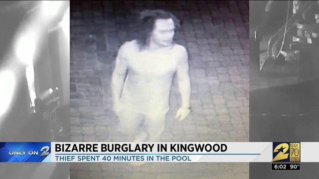 Bizarre burglary in Kingwood