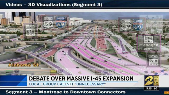 Debate over massive I-45 expansion