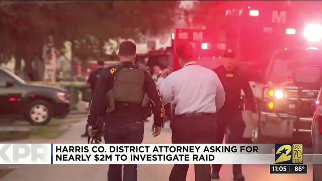 Harris County DA asking for nearly $2M to investigate raid