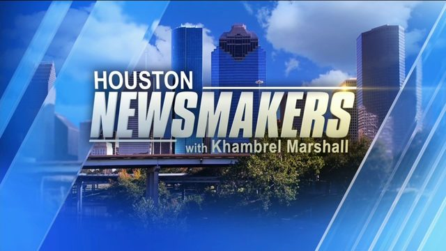 Houston NewsMakers: Aug. 11, 2019