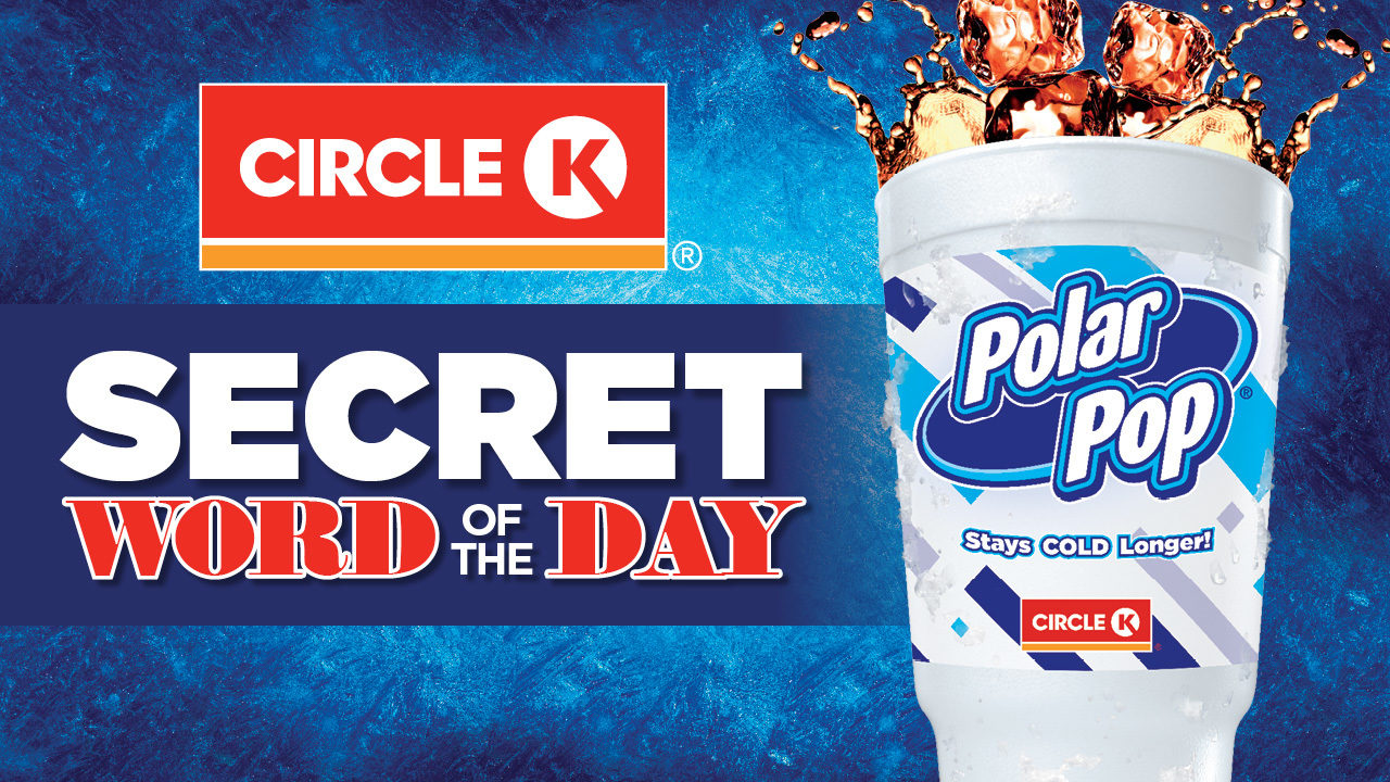 Enter the Circle K Secret Word of the Day