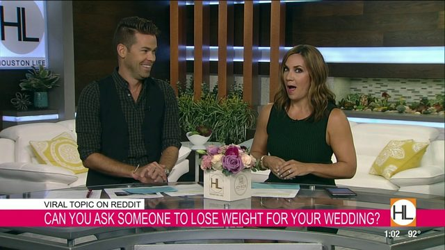 Can you ask someone to lose weight for your wedding? | HOUSTON LIFE | KPRC 2