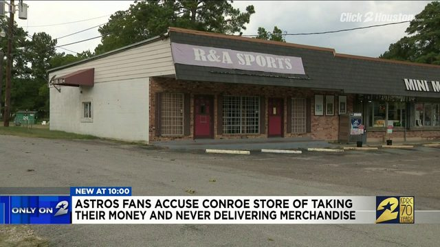 Astros fans accuse Conroe store of taking their money and never…