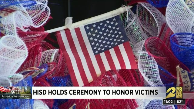 HISD hold ceremony to honor victims of 9/11