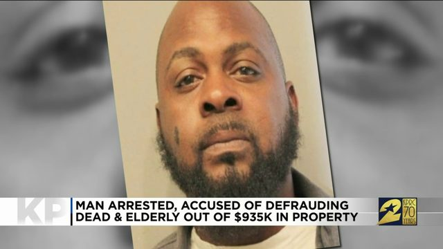 Man arrested, accused of defrauding dead, elderly out of $935K in property